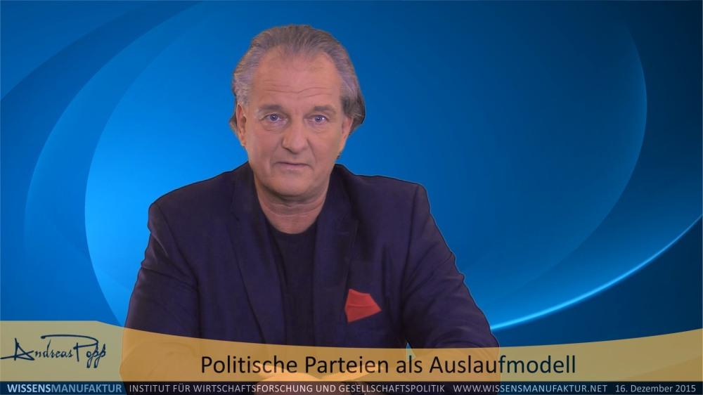 Politische Parteien als Auslaufmodell - Andreas Popp von der Wissensmanufraktur